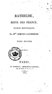 Bathilde, reine des Francs, roman historique, par Mme Simons-Candeille.... Tome 2