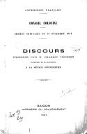 Discours prononcé par M. Charles Thomson, gouverneur de la Cochinchine à la séance d'ouverture / Cochinchine française, Conseil colonial, session ordinaire du 10 décembre 1884