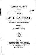 Sur le plateau : souvenirs d'un librettiste / Albert Vanloo ; préface de Charles Lecocq