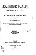 Bégaiements d'amour : opéra-comique en un acte / paroles de MM. Émile de Najac et Charles Deulin ; musique de Albert Grisar