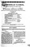 Mademoiselle Clairon : comédie-vaudeville en deux actes / par MM. Mélesville, Carmouche et de Courcy