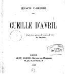 Cueille d'avril / Francis V.-Griffin