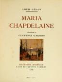 Maria Chapdelaine / Louis Hémon ; ill. de Clarence Gagnon
