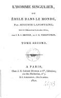 L'homme singulier, ou Émile dans le monde. Tome 2 / , par Auguste Lafontaine ; imité de l'allemand, par J.-B.-J. Breton et J.-D. Frieswinkel