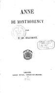 Anne de Montmorency / par M. Ch. Beaumont
