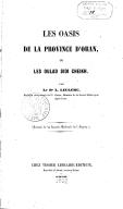 Les Oasis de la province d'Oran, ou les Oulad Sidi Cheikh, par le Dr L. Leclerc,...