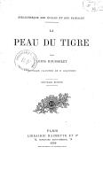 La peau du tigre (Nouvelle édition) / par Louis Rousselet