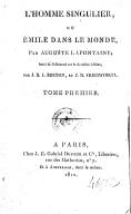 L'homme singulier, ou Émile dans le monde. Tome 1 / , par Auguste Lafontaine ; imité de l'allemand, par J.-B.-J. Breton et J.-D. Frieswinkel