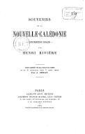 Souvenirs de la Nouvelle Calédonie. L'Insurrection Canaque par Henry Rivière...