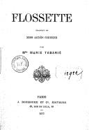 Flossette / traduit de Miss Agnès Giberne, par Mlle Marie Tabarié