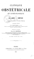 Clinique obstétricale et gynécologique... ouvrage traduit et annoté par le Dr G. Chantreuil,...