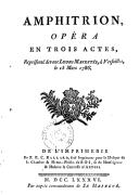 Amphitrion , opéra en trois actes, représenté devant Leurs Majestés, à Versailles, le 15 mars 1786