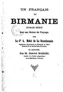 Un français en Birmanie : ouvrage rédigé sur ses notes de voyage ([2e édition]) / par le Cte A. Mahé de La Bourdonnais,... ; et complété par M. Gabriel Marcel,...