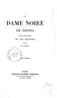 La Dame noire de Doona, roman historique de Sir Maxwell, traduit par Paquis. Tome 1