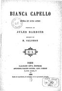 Bianca Capello : opéra en cinq actes / paroles de Jules Barbier ; musique de H. Salomon