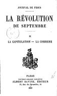 Journal de Fidus. La révolution de septembre, la capitulation, la Commune