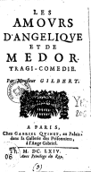 Les amours d'Angélique et de Médor , tragi-comédie. Par M. Gilbert
