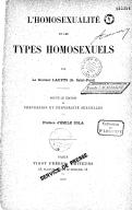 L'homosexualité et les types homosexuels / par le docteur Laupts (G. Saint-Paul) ; préface d'Emile Zola