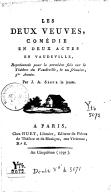 Les deux veuves , comédie en deux actes en vaudevilles... par J.-A. Ségur le jeune