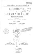 Documents de criminologie rétrospective (Bretagne, XVIIe et XVIIIe siècles) / par les docteurs Armand Corre,... Paul Aubry,...
