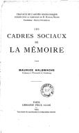 Les Cadres sociaux de la mémoire, par Maurice Halbwachs,...