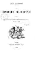 Charmeur de serpents...
