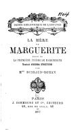 """La mère de Marguerite : suite de """"La première prière de Marguerite"""" / traduit d'Hesba Stretton par Mme Dussaud-Roman"""