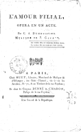 L'Amour filial, opéra en 1 acte, par C.-A. Demoustier, musique de P. Gavaux