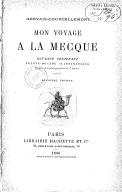 Mon voyage à La Mecque (2e éd.) / Gervais-Courtellemont