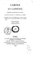 L'Amour et l'appétit, comédie-vaudeville en 1 acte, par MM. de Courcy, St-Georges et St-Elme... [Paris, Porte Saint-Martin, 14 octobre 1823.]