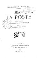 """Jean la Poste : drame anglais en 5 actes et 10 tableaux, traduction d'""""Arrah Na Pogue"""" / Dion Boucicault, Eugène Nus"""