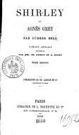 Shirley et Agnès Grey. Tome 2 / par Currer Bell [C. Brontë] [et A. Brontë] ; romans anglais traduits par MM. Ch. Romey et A. Rolet