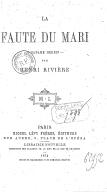 La faute du mari ; Madame Herbin / par Henri Rivière