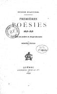 Premières poésies, 1876-1878. Avec une préface de Joseph Marmette. Première édition