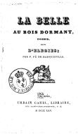 La Belle au bois dormant, poëme, suivi d'élégies, par P. Fé de Barqueville