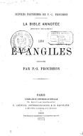 Les Évangiles : la Bible annotée (Nouveau testament) / annotés par P.-J. Proudhon