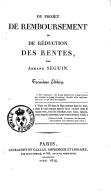 Du Projet de remboursement ou de réduction des rentes, par Armand Séguin
