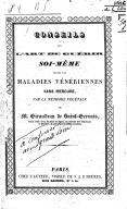 Conseils sur l'art de guérir soi-même toutes les maladies vénériennes sans mercure, par la méthode végétale de M. Giraudeau de Saint-Gervais,...