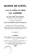 Manuel de santé, ou l'Art de guérir soi-même les dartres et les maladies organiques... par le traitement végétal dépuratif du Dr Giraudeau de Saint-Gervais,...