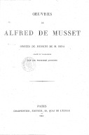 Oeuvres de Alfred de Musset / ornées de dessins de M. Bida gravés en taille-douce par les premiers artistes