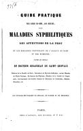 Guide pratique pour guérir soi-même sans mercure les maladies syphilitiques... d'après les conseils du Dr Giraudeau de Saint-Gervais,...