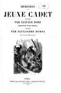 Mémoires d'un jeune cadet / illustrés par Gustave Doré ; traduction [de l'anglais de E. J. Tzelawny par] Victor Perceval ; publiés par Alexandre Dumas