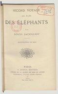 Second voyage au pays des éléphants / par Louis Jacolliot ; ill. de Riou