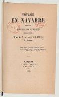 Voyage en Navarre pendant l'insurrection des Basques (1830-1835) (2e édition) / par J. Augustin Chaho,...