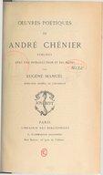 Oeuvres poétiques de André Chénier / publiées avec une introduction et des notes par Eugène Manuel,...