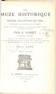 La muze historique, ou Recueil des lettres en vers contenant les nouvelles du temps : écrites à Son Altesse Mademoizelle de Longueville, depuis duchesse de Nemours (1650-1665). Tome 3 / par J. Loret