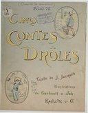 Cinq contes drôles / texte de J. Jacquin ; illustrations de Gerbault et Job