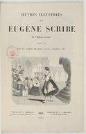 Oeuvres illustrées de M. Eugène Scribe,.... Vol. 7 / dessins par Tony et Alfred Johannot, Staal, Pauquet, etc.
