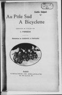 Au Pôle sud à bicyclette. Traduction de l'italien par J. Fargeau...
