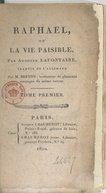 Raphaël, ou La vie paisible. Tome 1 / , par Auguste Lafontaine, traduit de l'allemand par M. Breton...